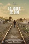 La Jaula De Oro (2013)